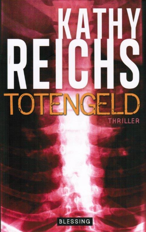 Kathy Reichs – Totengeld