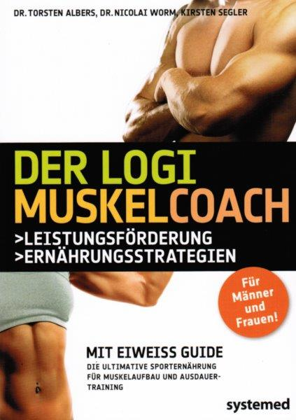 Torsten Albers, Nicolai Worm und Kirsten Segler - Der LOGI Muskelcoach