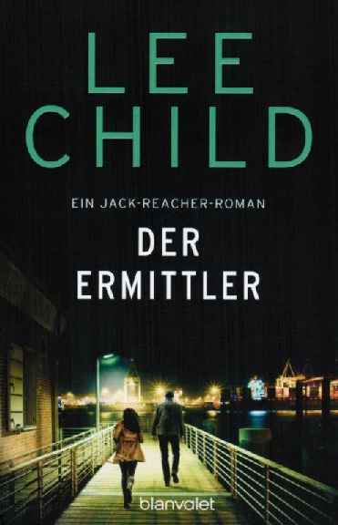2020 Lee Child – Der Ermittler